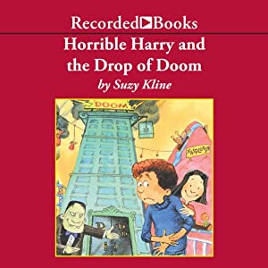Horrible Harry and the Drop of Doom Audiobook