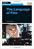 img - for The Language of Film (Basics Filmmaking) book / textbook / text book
