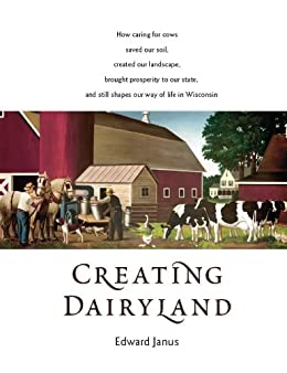 Amazon creating dairyland how caring for cows saved our soil creating dairyland how caring for cows saved our soil created our landscape brought fandeluxe Ebook collections