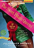 The Sweet Potato Queens' First Big-Ass Novel: Stuff We Didn't Actually Do, but Could Have, and May Yet (Sweet Potato Queens Series)