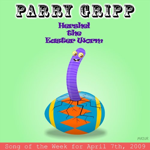 Hershel The Easter Worm: Parry Gripp Song of the Week for April 7, 2009 - Single