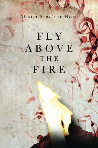 Fly Above the Fire -