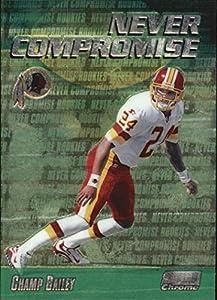 1999 Stadium Club Chrome Never Compromise #NC14 Champ Bailey RC Rookie Card
