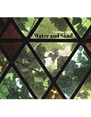 Water And Sand - Catching Light