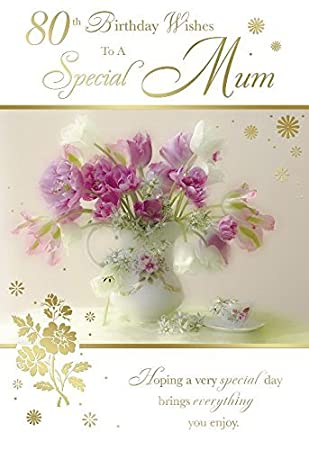 80th Birthday Wishes To A Special Mum Flower Vase Design Happy Card By Days