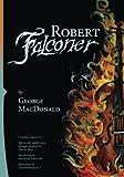img - for Robert Falconer book / textbook / text book