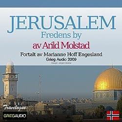 Reiseskildring - Jerusalem [Travelogue - Jerusalem]