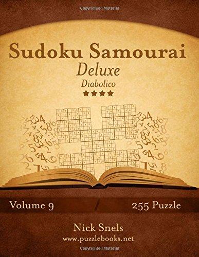 Download Sudoku Samurai Deluxe - Diabolico - Volume 9 - 255 Puzzle (Italian Edition) PDF