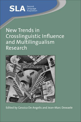 New Trends in Crosslinguistic Influence and Multilingualism Research (Second Language Acquisition) by Multilingual Matters