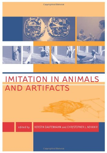Imitation in Animals and Artifacts (Complex Adaptive Systems)
