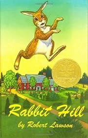 Rabbit Hill by Robert Lawson (1944-10-01) av…