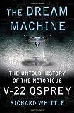 The Dream Machine, Richard Whittle, 1416562958