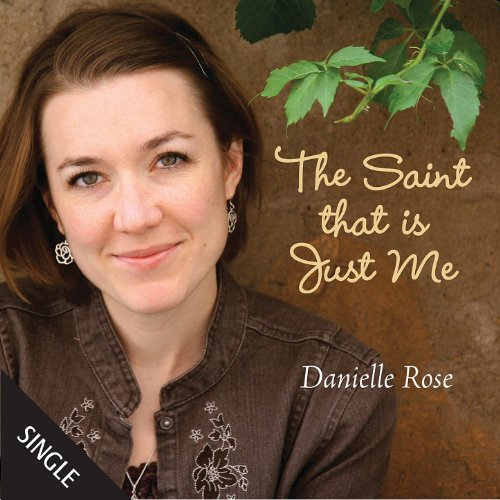 The Saint That Is Just Me - Single