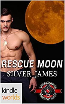Special Forces: Operation Alpha: Rescue Moon (Kindle Worlds Novella) by [James, Silver]