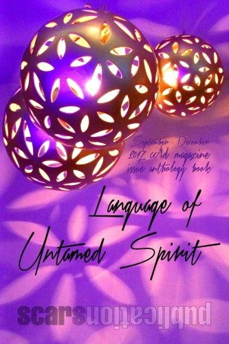 Book cover from Language of Untamed Spirit: cc&d magazine September-December 2017 issue collection bookby cc&d