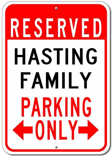 HASTING FAMILY Parking Sign - Custom HASTING Family Last Name Aluminum Sign - - Hasting Street Shops