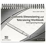 Geometric dimensioning and tolerancing workbook: Al