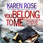 You Belong to Me | Karen Rose