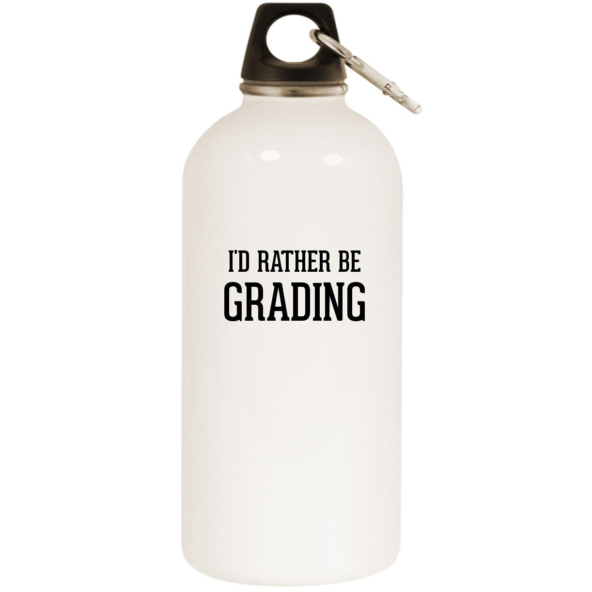 I'd Rather Be GRADING - White 20oz Stainless Steel Water Bottle with Carabiner
