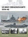 US Navy Dreadnoughts 1914-45 (New Vanguard)