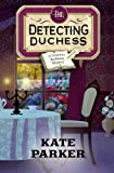 img - for The Detecting Duchess (Victorian Bookshop Mystery) (Volume 5) book / textbook / text book