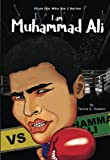 img - for I am Muhammad Ali ( Who Am I Series) book / textbook / text book
