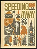 img - for Speeding Away, Open Highways book / textbook / text book