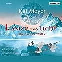 Lanze und Licht (Das Wolkenvolk 2) Hörspiel von Kai Meyer Gesprochen von: Peter Kaempfe, Raiko Küster, Konstantin Graudus