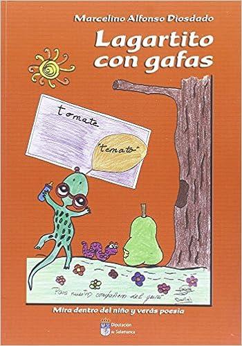 EL LAGARTITO CON GAFAS (INFANTIL Y JUVENIL): Amazon.es: ALFONSO DIOSDADO, MARCELINO: Libros