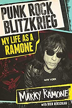 Punk Rock Blitzkrieg: My Life as a Ramone by [Ramone, Marky, Herschlag, Richard]