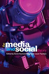 The Media and Social Theory (CRESC)
