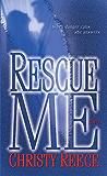 Rescue Me: A Novel (Last Chance Rescue (Eternal Romance) Book 1)