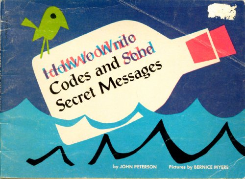 How to Write Codes and Send Secret Messages