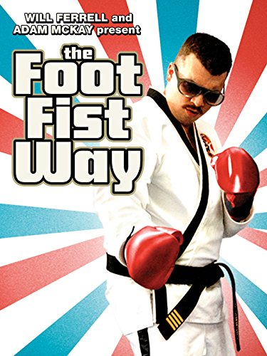 The Foot Fist Way ()