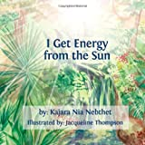 I Get Energy from the Sun, Kajara Nia Nebthet, 1494740958