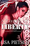 A Taste of Liberty: Book #2 in the Task Force 125 Action/Adventure Series