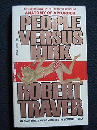 People Versus Kirk by Robert Traver