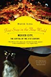 First Stop in the New World, David Lida, 1594483787