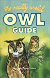 img - for The Really Useful Owl Guide by Jemima Parry-Jones (1999-09-23) book / textbook / text book