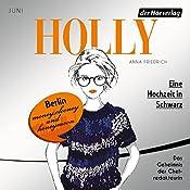 Eine Hochzeit in Schwarz. Juni (Holly 5) | Anna Friedrich