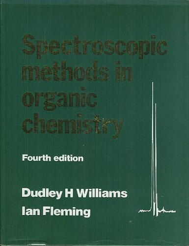 Spectroscopic Methods in Organic Chemistry (Fourth Edition)