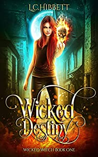 Wicked Destiny: A Celtic Urban Fantasy by L.C. Hibbett ebook deal