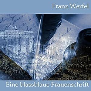 Eine blassblaue Frauenschrift Hörbuch