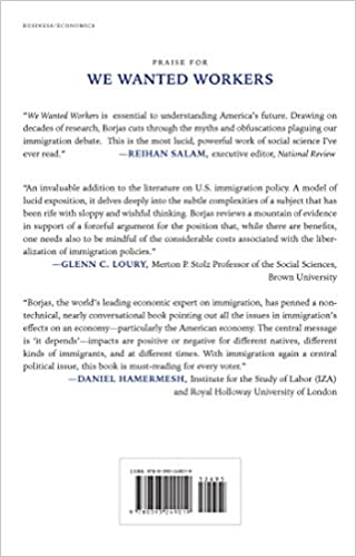 We Wanted Workers: Unraveling the Immigration Narrative: George J ...