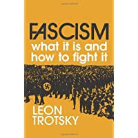 Fascism: What It is and How to Fight It