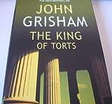 The King of Torts, John Grisham, 0385508050