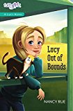 Lucy Out of Bounds (Faithgirlz! / A Lucy Novel Book 2)