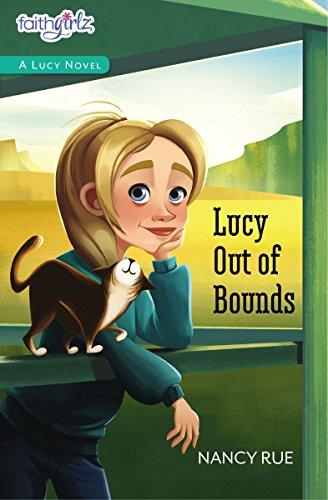 Lucy Out of Bounds (Faithgirlz / A Lucy Novel)