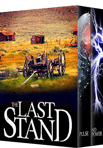 The Last Stand: EMP Post Apocalyptic Survival Boxset by [Finn, Skylar]