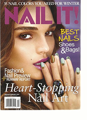 NAIL IT, JANUARY/FEBRUARY, 2014 (35 NAIL COLORS YOU NEED FOR WINTER)